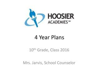 4 Year Plans