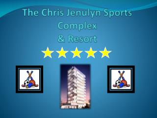 The Chris  Jenulyn  Sports Complex & Resort