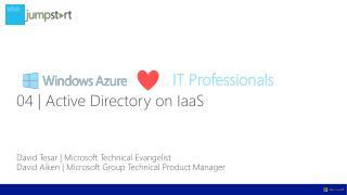 David Tesar   Microsoft Technical Evangelist