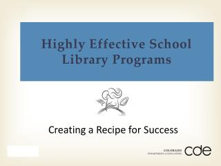 Highly Effective School Library Programs