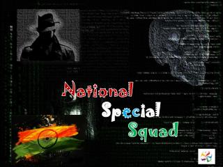 National Sp ec ial  Squad