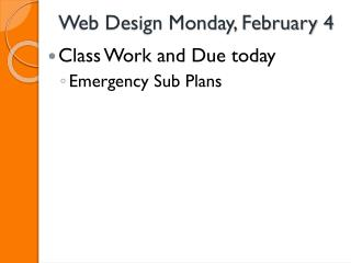 Web Design Monday, February 4