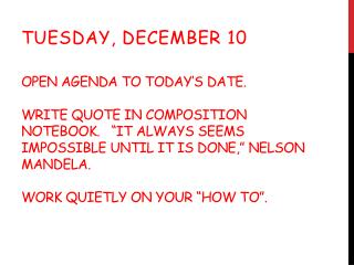 Tuesday, December 10