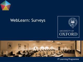 WebLearn: Surveys