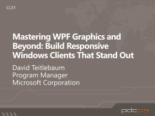 Mastering WPF Graphics and Beyond: Build Responsive Windows Clients That Stand Out