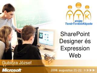 SharePoint Designer  és  Expression Web