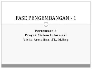 FASE PENGEMBANGAN - 1