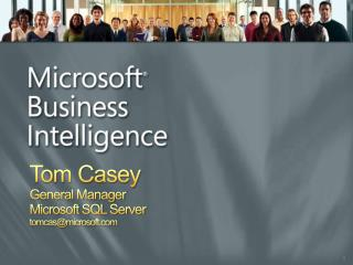 Tom Casey General Manager Microsoft SQL Server tomcasmicrosoft