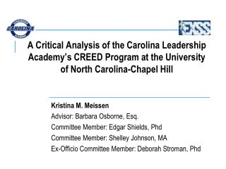 A Critical Analysis of the Carolina Leadership Academy s CREED Program at the University of North Carolina-Chapel Hill