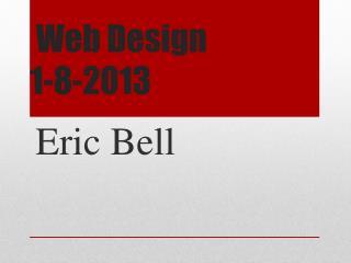 Web Design 1-8-2013
