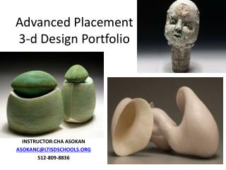 Advanced Placement 3-d Design Portfolio