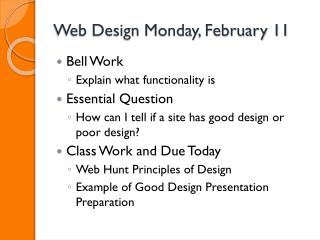 Web Design Monday, February 11