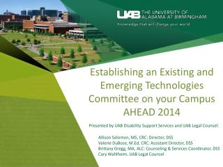 Establishing  an E xistin g and Emerging Technologies Committee on your Campus AHEAD 2014