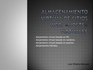 Almacenamiento virtual de sitios web: «Hosts»  virtuales