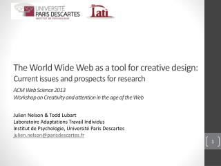 The World Wide Web as a tool for creative design:  Current  issues and prospects for  research