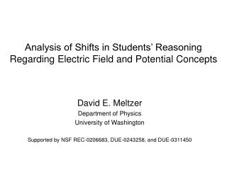Analysis of Shifts in Students  Reasoning Regarding Electric Field and Potential Concepts