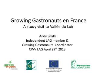 Growing Gastronauts  en France A study visit to  Vallée du Loir