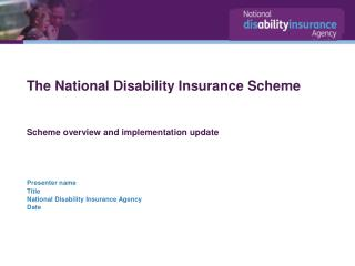 The National Disability Insurance Scheme Scheme  overview and implementation update