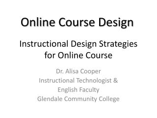 Instructional Design Strategies for Online Course