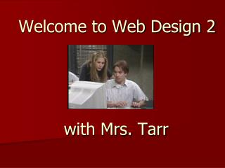 Welcome to Web  Design 2