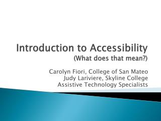 Introduction to Accessibility (What does that mean?)