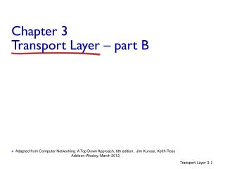 Chapter 3 Transport  Layer – part B