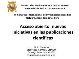 Acceso abierto: nuevas iniciativas en las publicaciones científicas