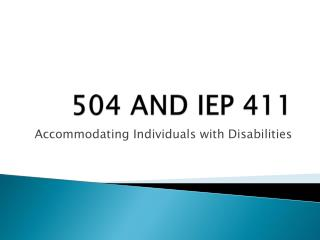 504 AND IEP 411