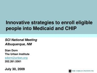 Innovative strategies to enroll eligible people into Medicaid and CHIP