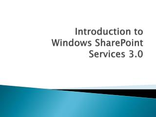 Introduction to Windows SharePoint Services 3.0