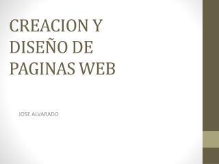 CREACION Y DISEÑO DE PAGINAS WEB