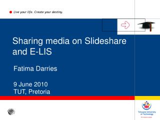 Sharing media on  Slideshare and E-LIS