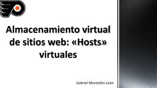 Almacenamiento virtual de sitios web: «Hosts» virtuales