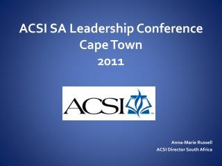 ACSI SA Leadership Conference Cape Town 2011