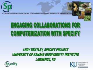 ENGAGING COLLABORATIONS FOR COMPUTERIZATION WITH SPECIFY