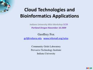 Cloud Technologies  and Bioinformatics  Applications