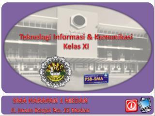 Teknologi Informasi & Komunikasi Kelas XI