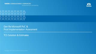 Gen Re Microsoft PoC &  Prod Implementation Assessment TCS Solution & Estimates