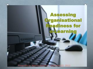 Assessing Organisational  Readiness  for  e-Learning