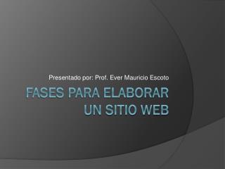 Fases para elaborar un Sitio Web