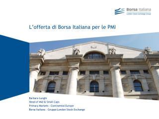 L'offerta di Borsa Italiana per le PMI