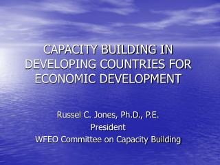 CAPACITY BUILDING IN DEVELOPING COUNTRIES FOR ECONOMIC DEVELOPMENT