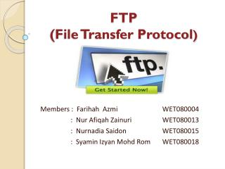 FTP  (File Transfer Protocol )