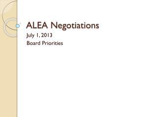 ALEA Negotiations