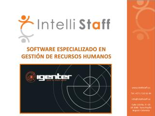 intellistaff.co Tel : +57 1  511 61 44 info @ intellistaff.co Calle  110 No. 9 –25