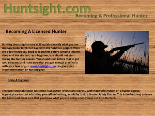 Becoming A Licensed Hunter