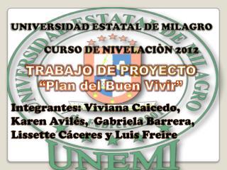 """TRABAJO DE  PROYECTO """"Plan del Buen Vivir """""""
