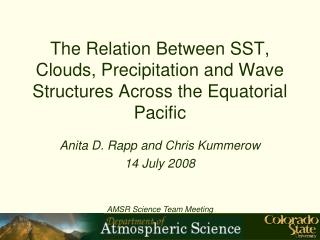 The Relation Between SST, Clouds, Precipitation and Wave Structures Across the Equatorial Pacific