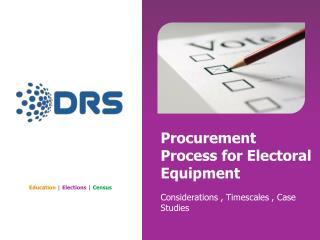 Procurement Process for Electoral Equipment
