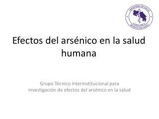 Efectos del arsénico en la salud humana
